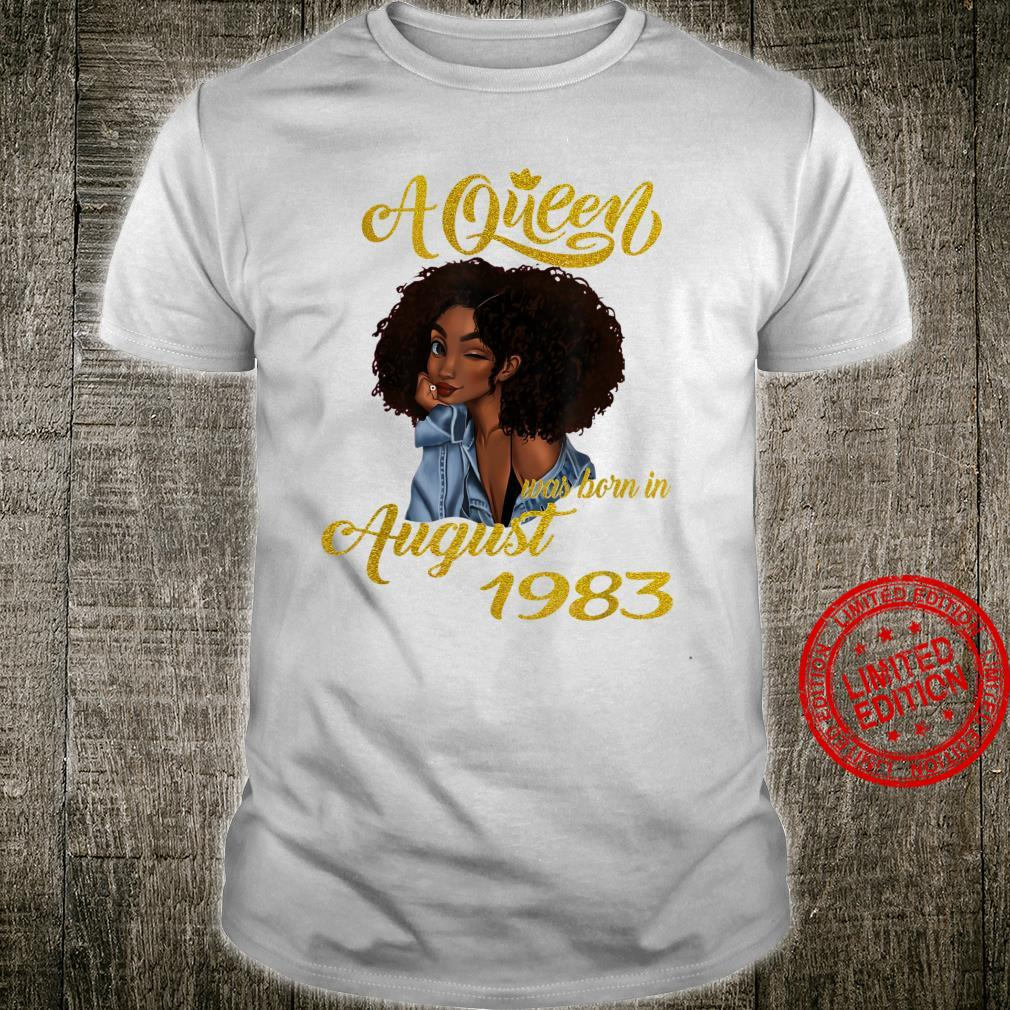 A Queen Was Born in August 1983 37th Birthday Shirt