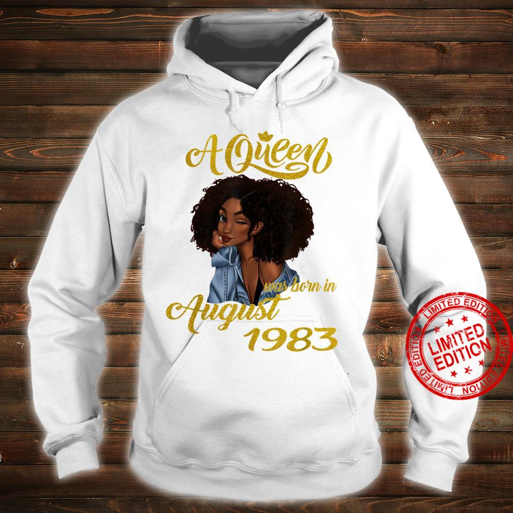 A Queen Was Born in August 1983 37th Birthday Shirt hoodie