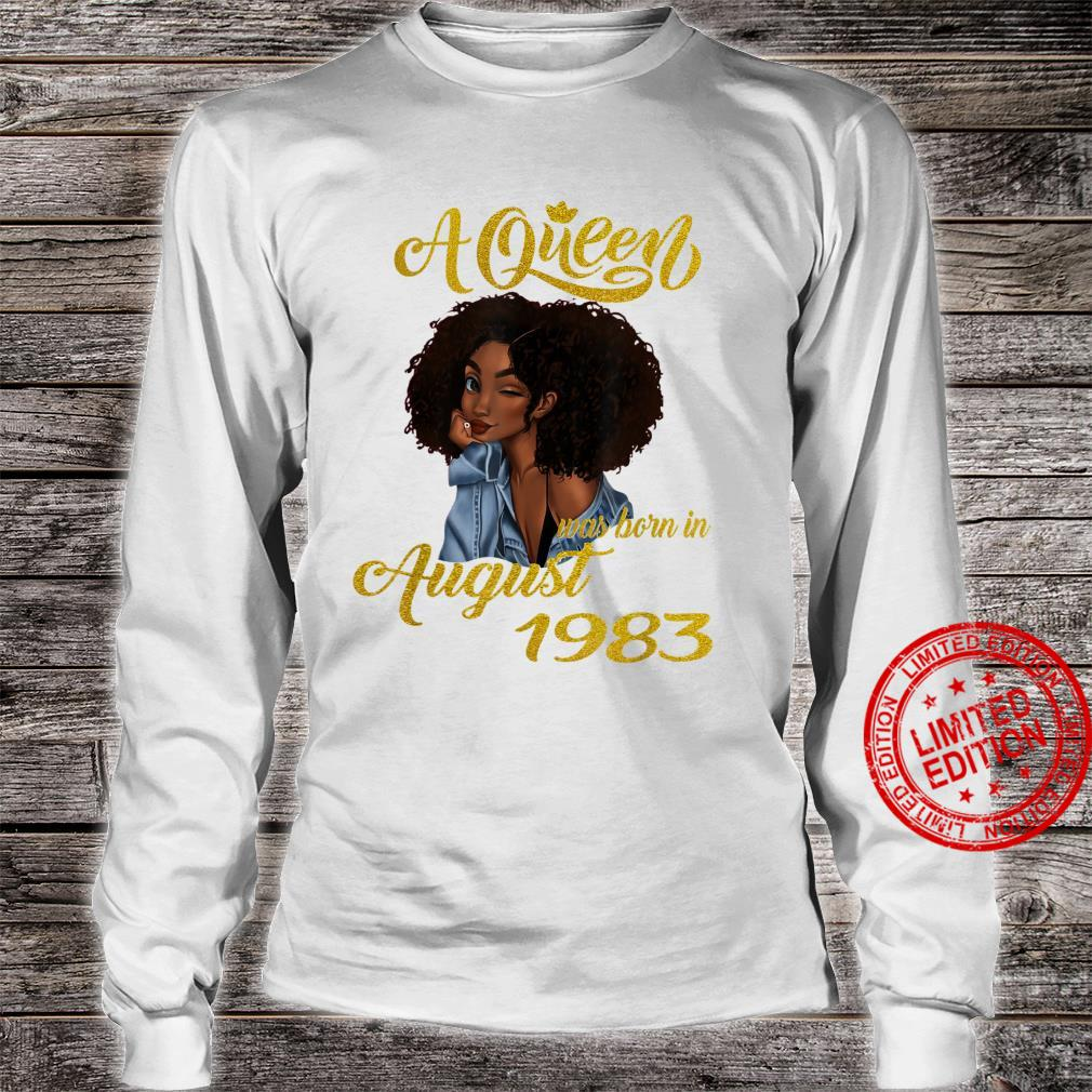 A Queen Was Born in August 1983 37th Birthday Shirt long sleeved