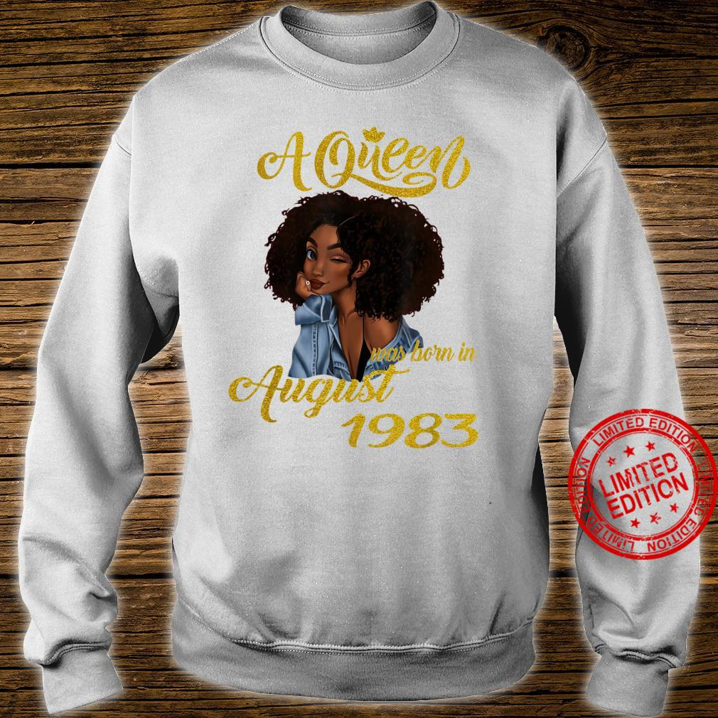 A Queen Was Born in August 1983 37th Birthday Shirt sweater