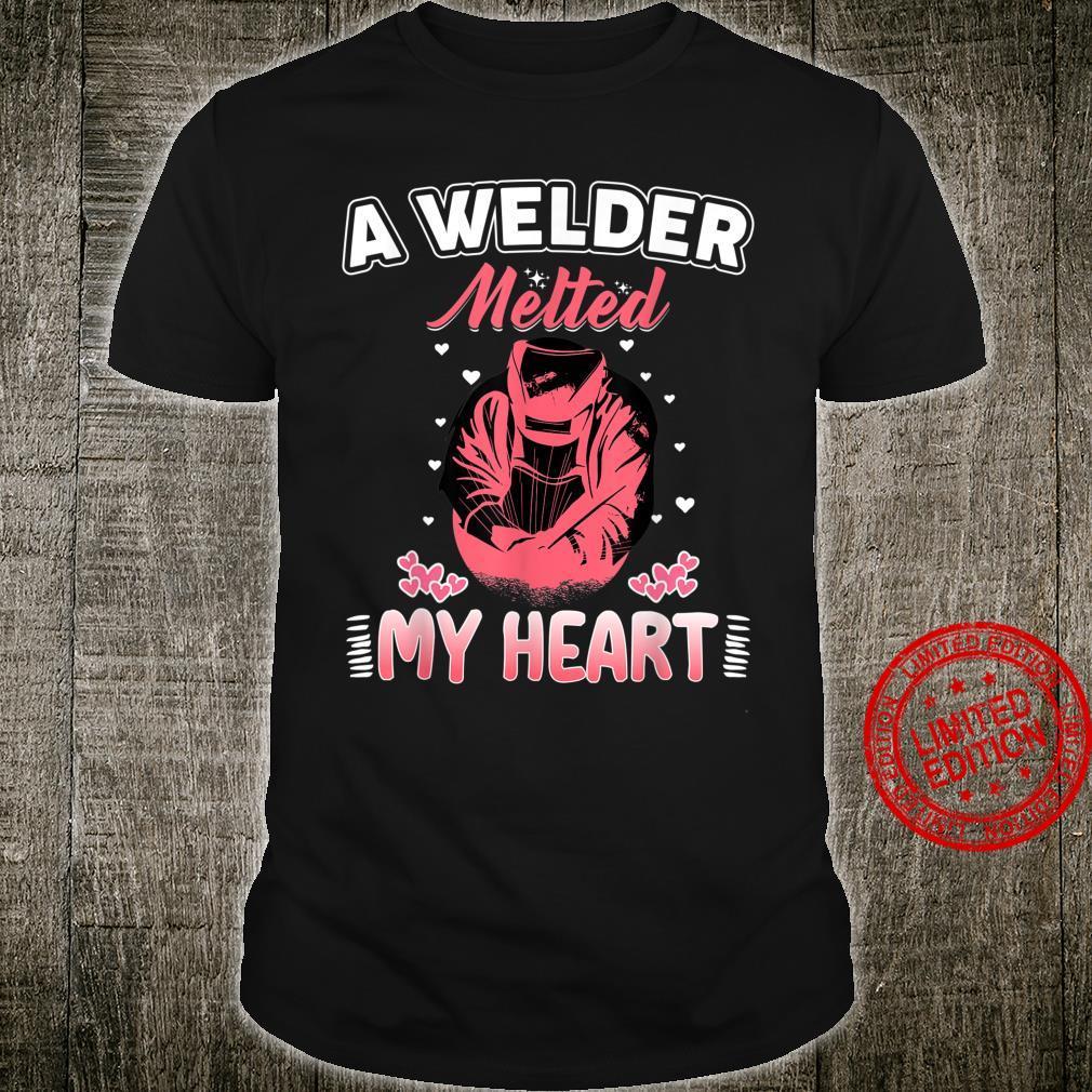 A Welder Melted My Heart For Wife Girlfriend Shirt