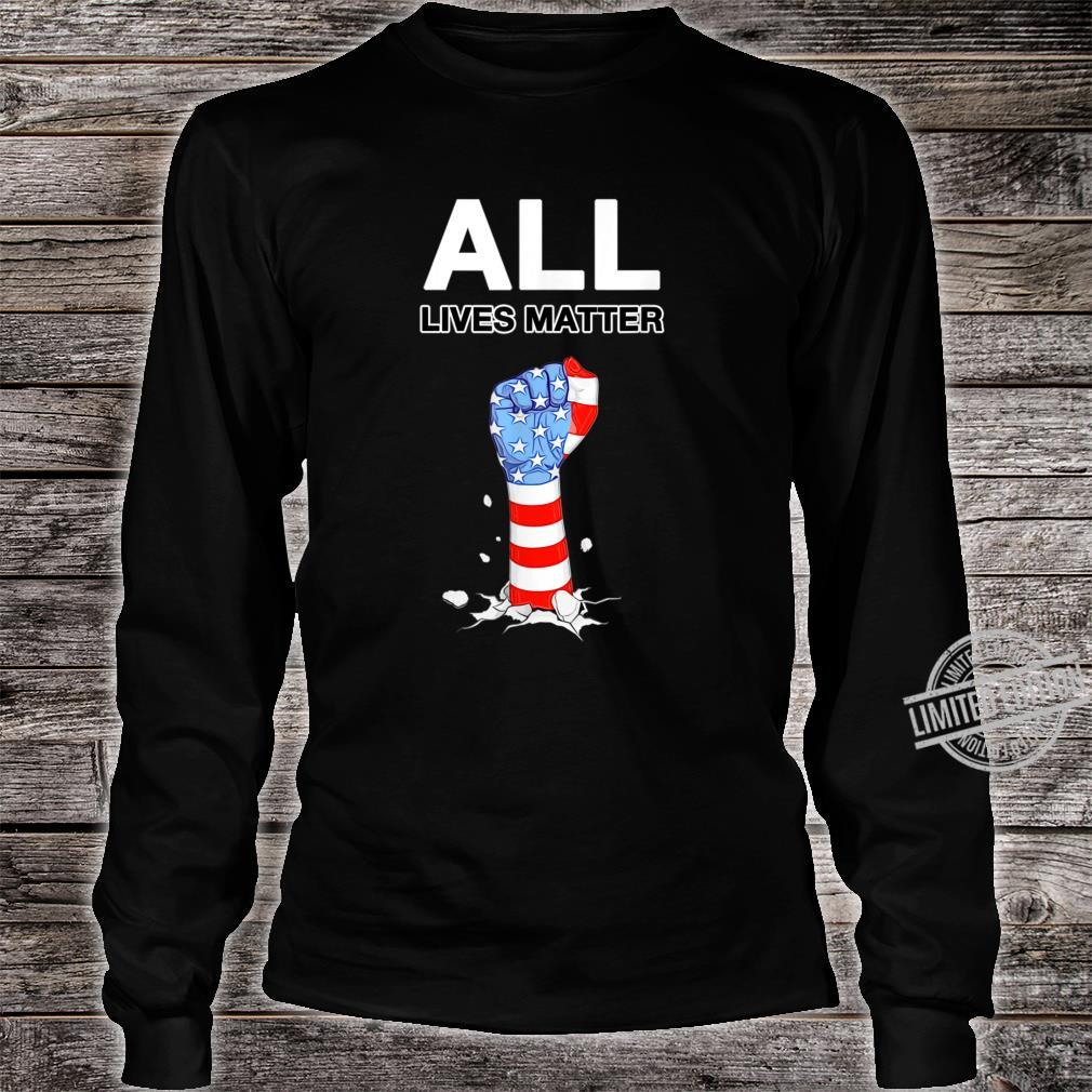 ALL LIVES MATTER USA Pride Power Civil Rights Proud USA Shirt long sleeved