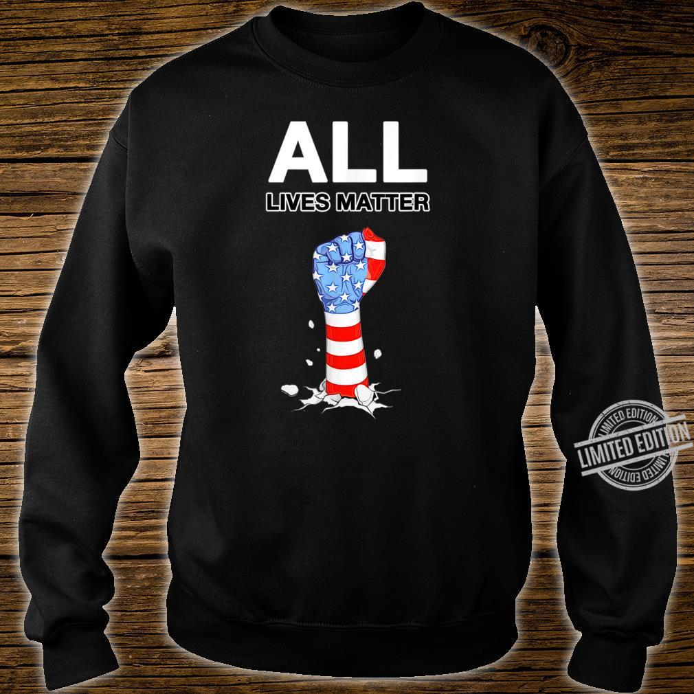 ALL LIVES MATTER USA Pride Power Civil Rights Proud USA Shirt sweater