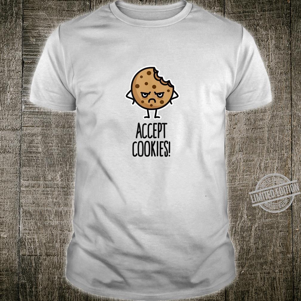 Accept cookies nerd programmer cookie idea Shirt