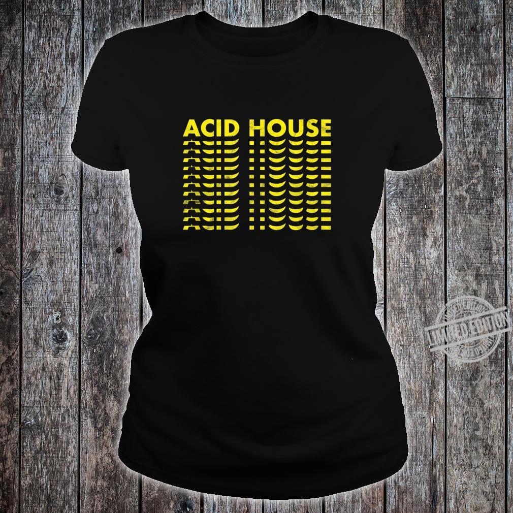 Acid House Techno Rave Festival Party Vintage Nerd 80s 90s Shirt ladies tee