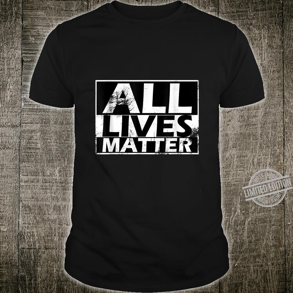 All lives matter alle Leben zählen Shirt