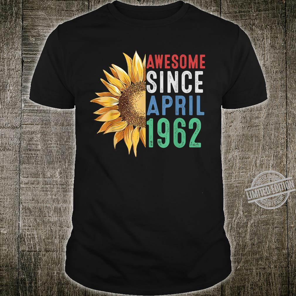 Awesome April 1962 Flower 58 Years Old Birthday Shirt