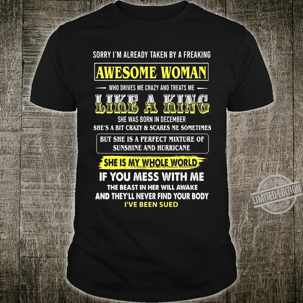 Awesome Woman Like A King She Was Born In December If You Mess With Me Shirt