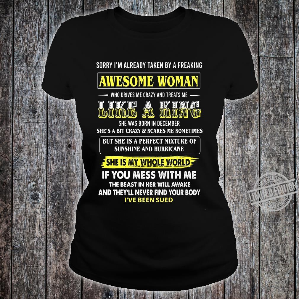 Awesome Woman Like A King She Was Born In December If You Mess With Me Shirt ladies tee