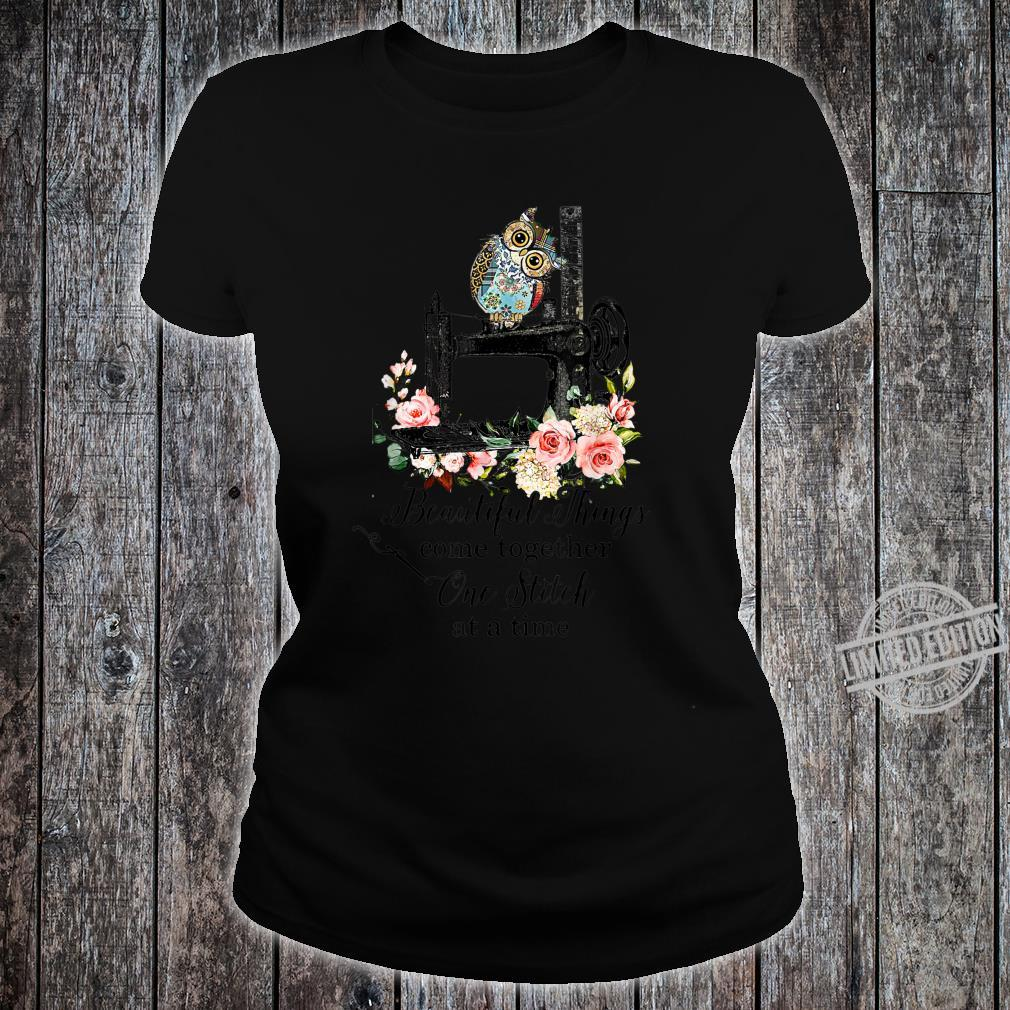 Beautiful Things Come Together, One Stich At A time Quilting Shirt ladies tee