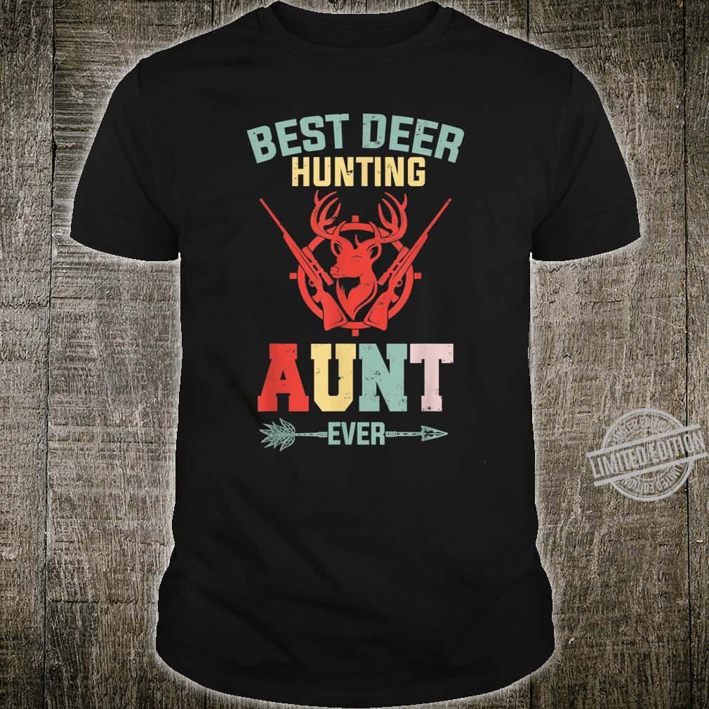 Best Deer Hunting Aunt Ever Fishing Hunting Mother Day Shirt