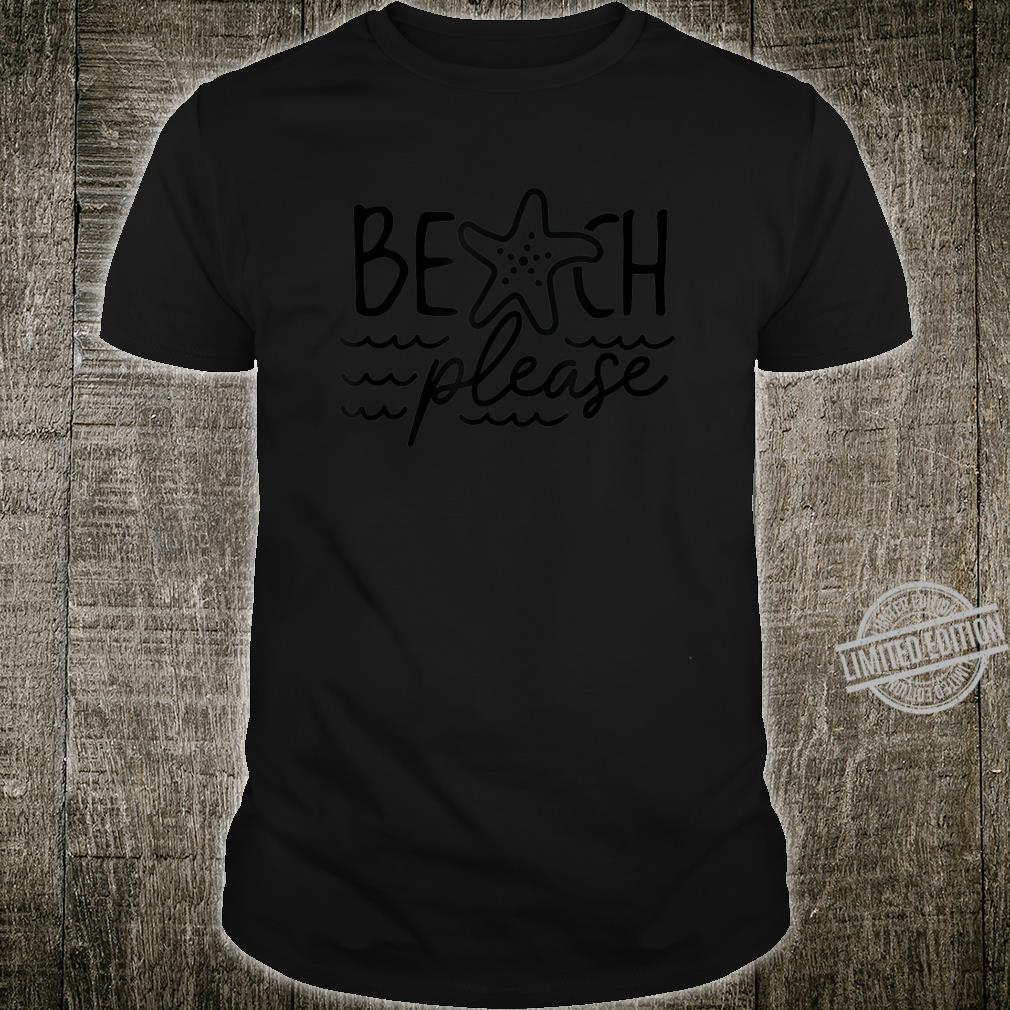 Bitch Beach Pls Word Play Summer Vacation Summer Time Shirt
