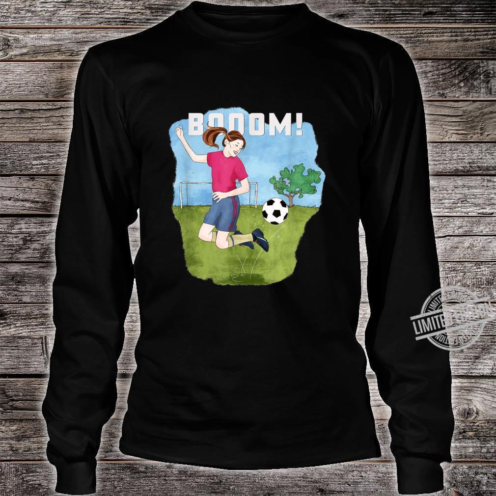 Booom Soccer girl kicks ball creative Shirt long sleeved