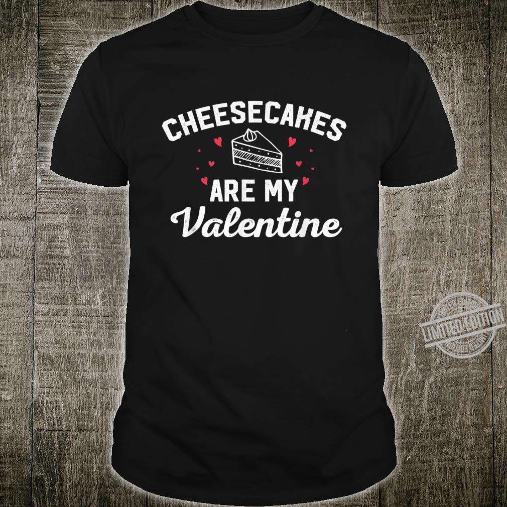 Cheesecake Valentine Cheesecake Shirt