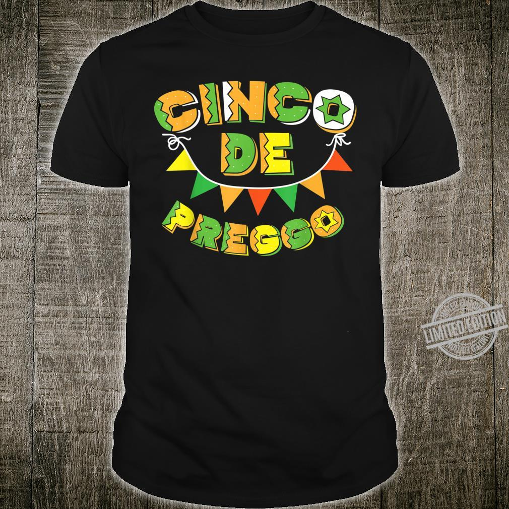Cinco De Preggo Mayo Pregnancy Announcement Shirt