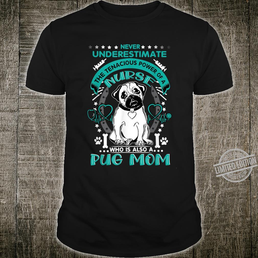 Cute Pug Nurse Mom Costume Mother's Day Shirt