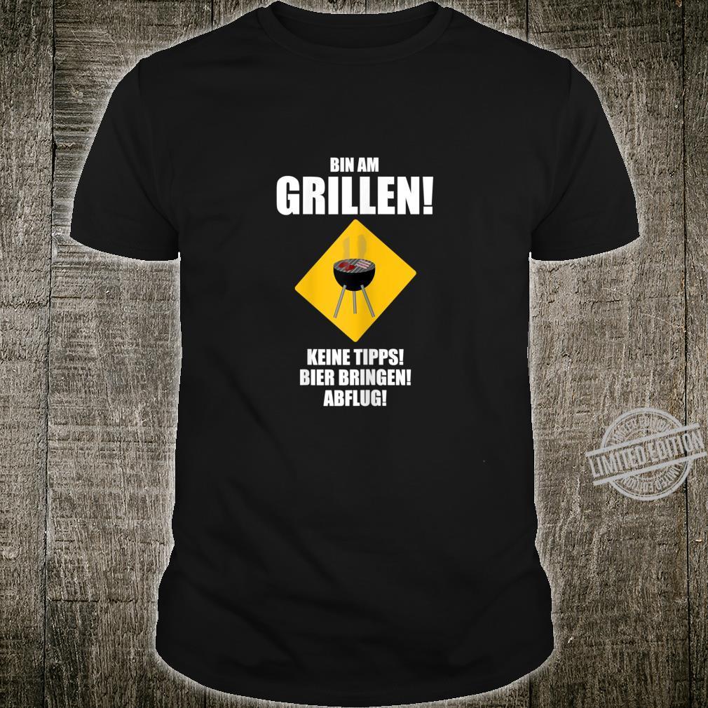 Bier Bringen Lustiges T-Shirt Grillen Bin am Grillen Abflug! Keine Tipps