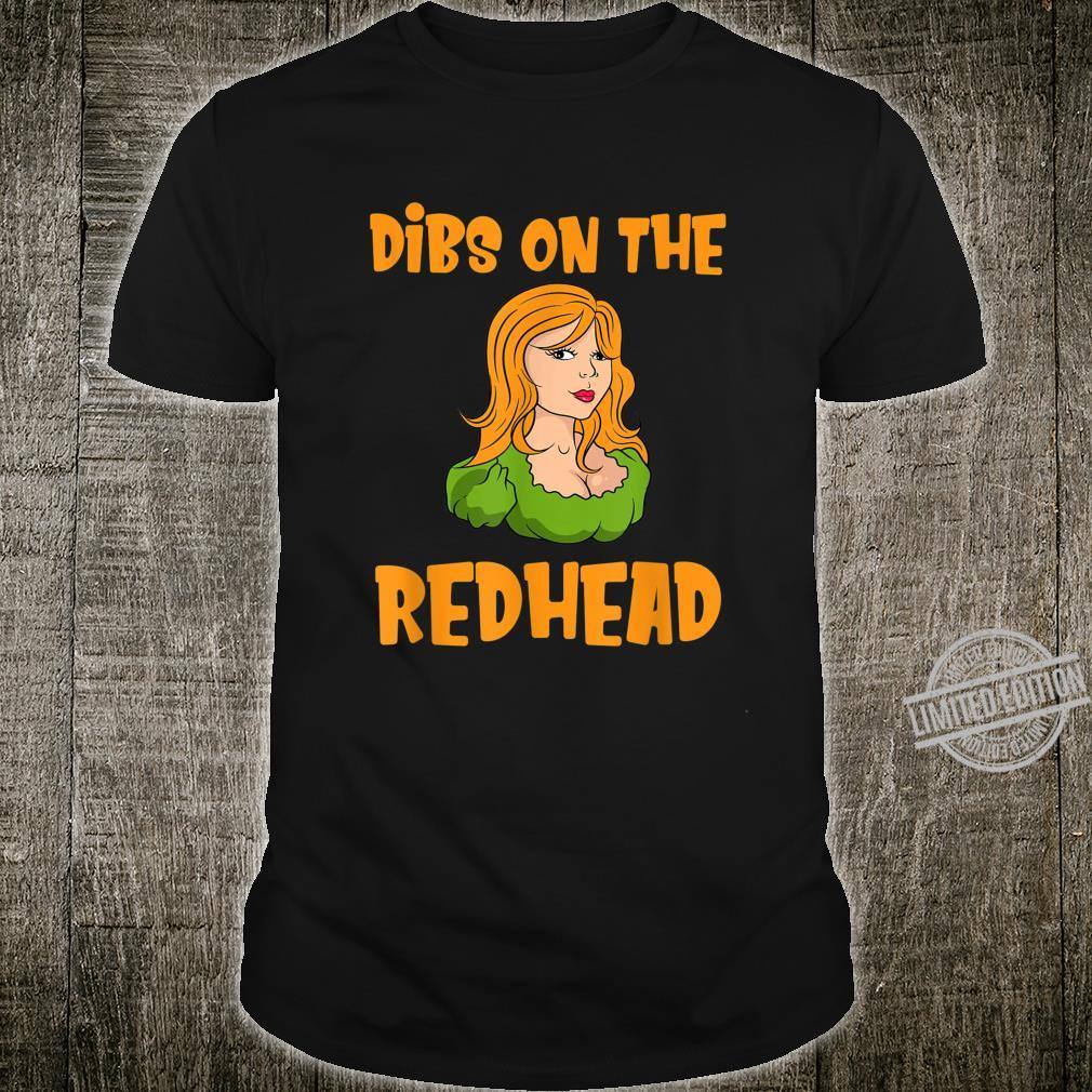 Dibs On The Redhead St Patrick's Day Costume Outfit Shirt