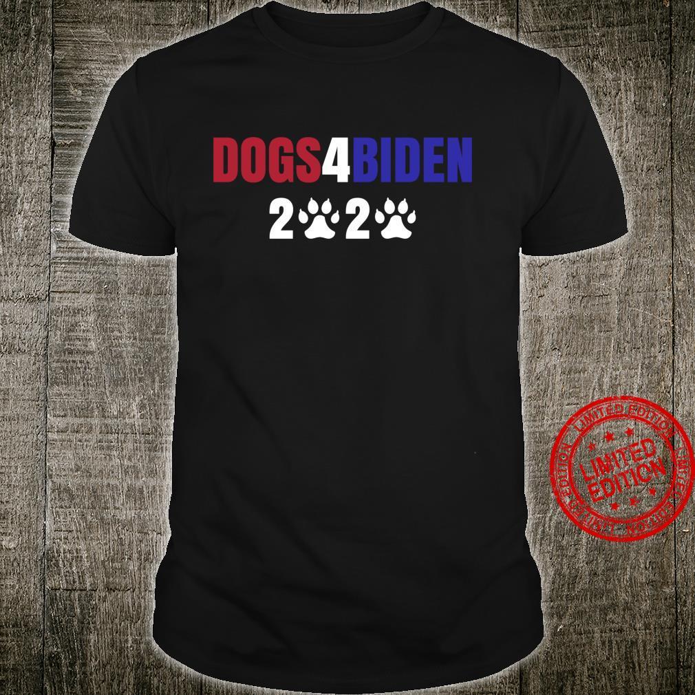 Dog 4 Biden Dogs For Biden Shirt