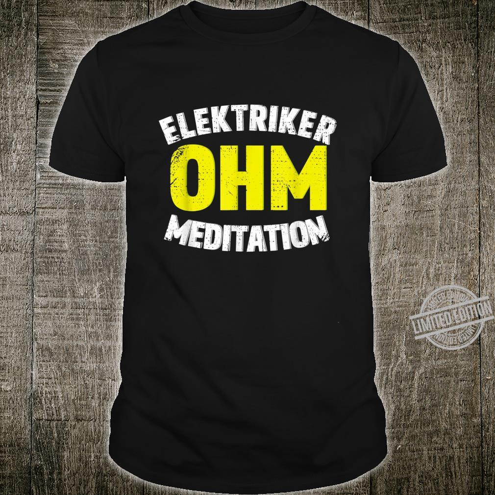 Elektriker Ohm Spruch Vintage Elektroniker Elektromeister Shirt