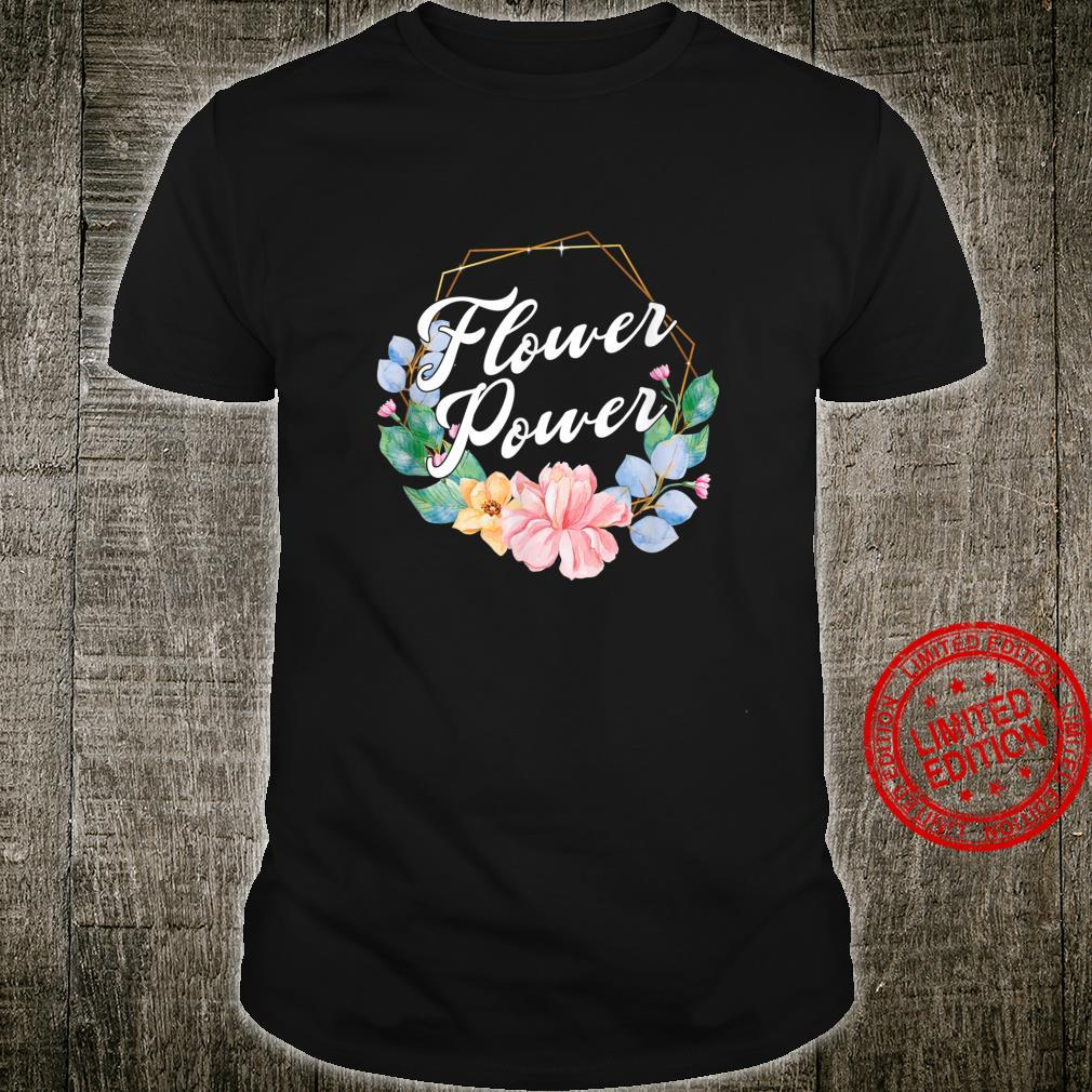 Florist Gärtner Botaniker Flower Power Gardening Bepflanzung Shirt