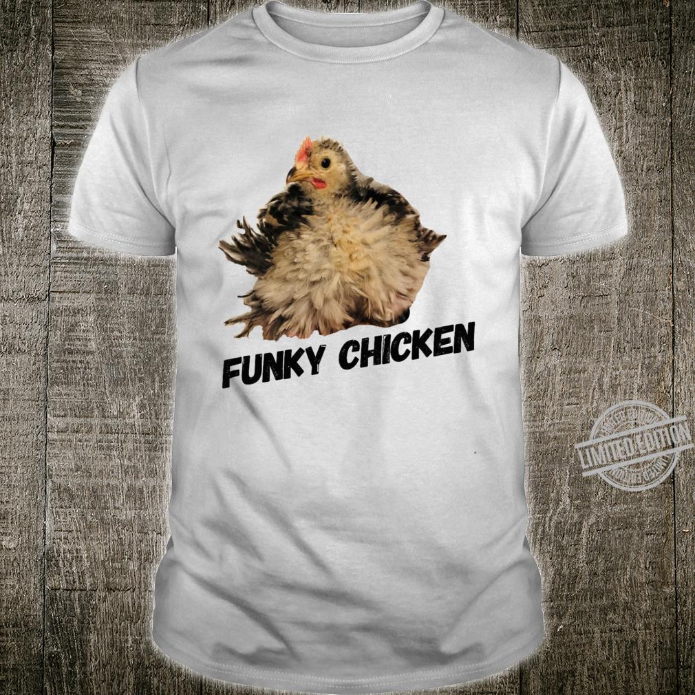 Funky Chicken Shirt