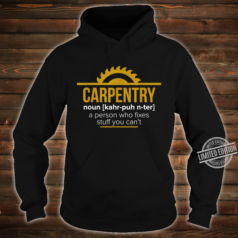 Funny Carpenter Sawdust Woodworker Shirt hoodie