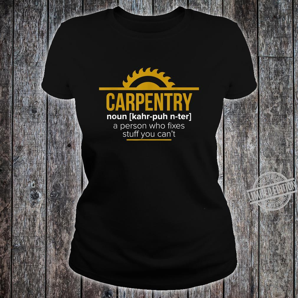 Funny Carpenter Sawdust Woodworker Shirt ladies tee