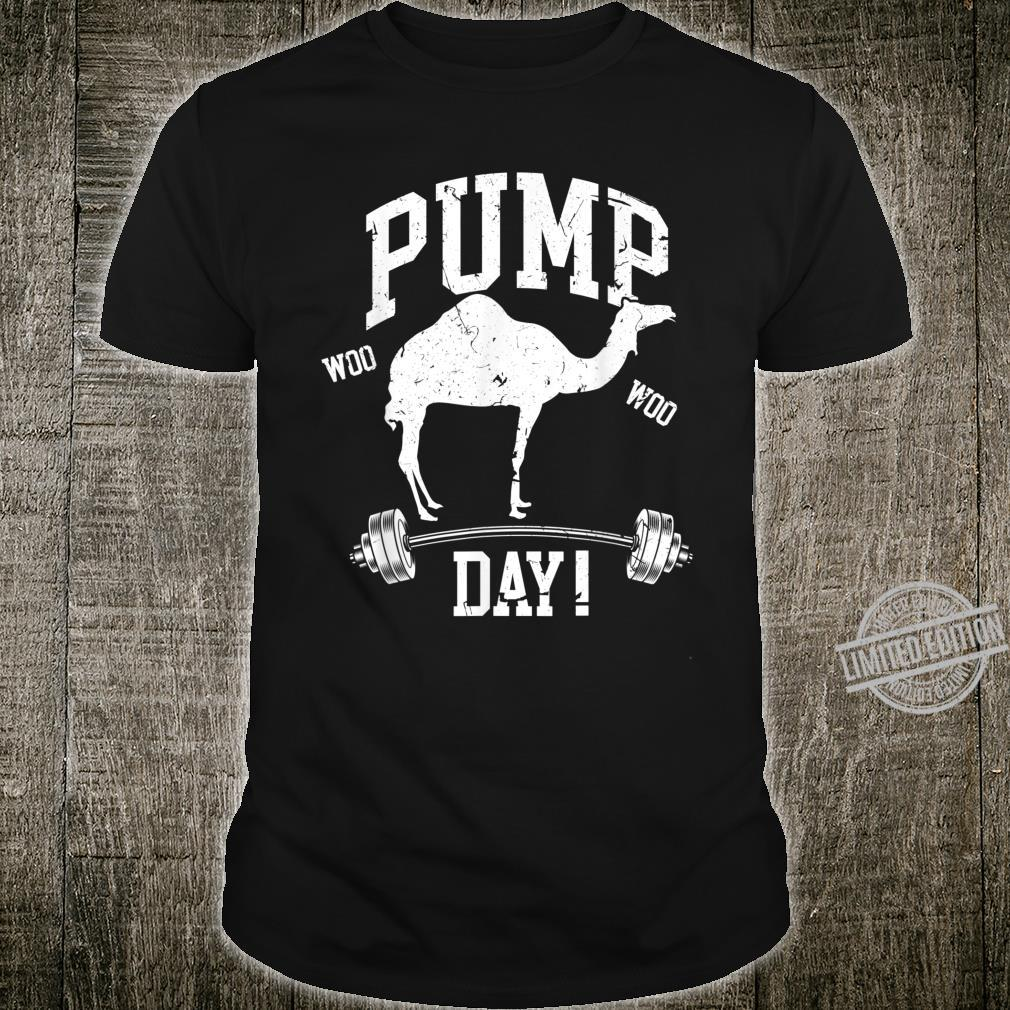 Funny Pump Day Hump Day Camel Weight Lifting Training Gym Shirt