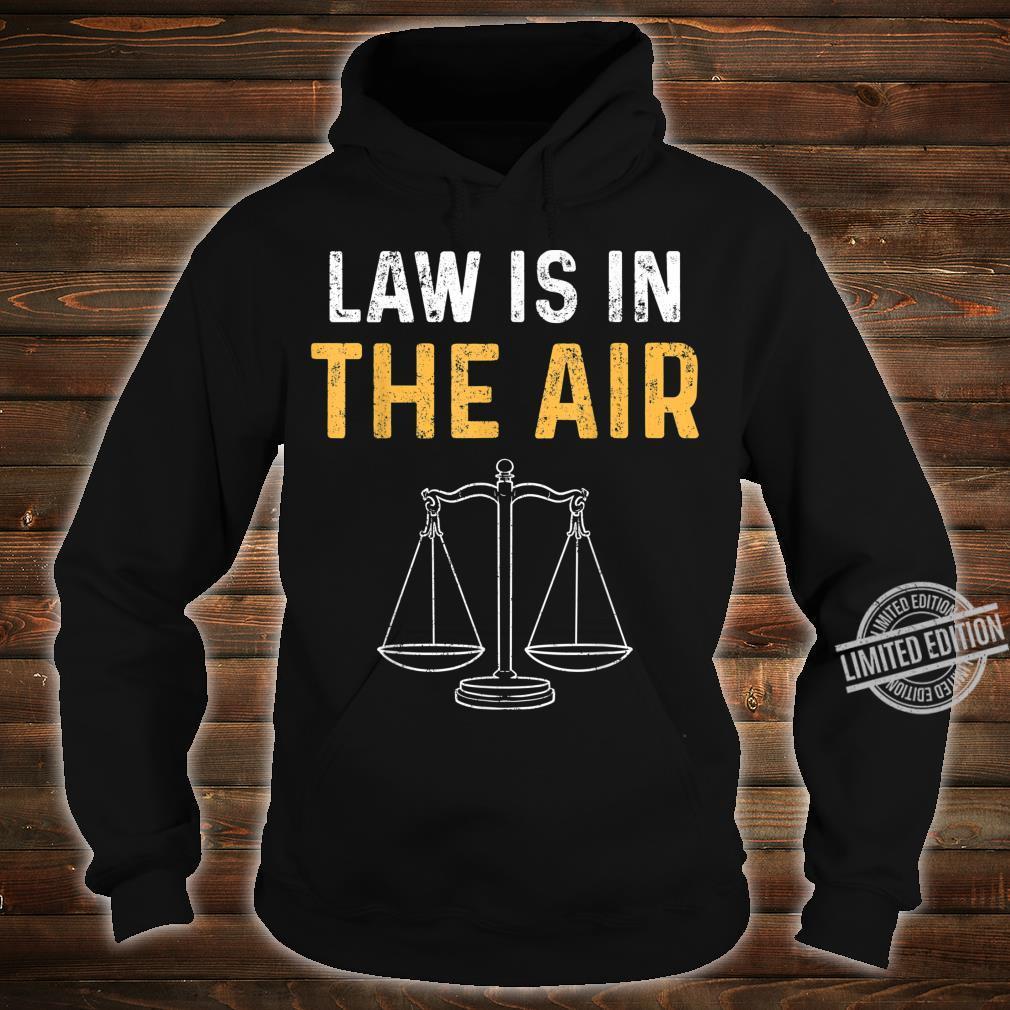 Gesetz Rechtsanwalt Jura Studium Richter Student Shirt hoodie
