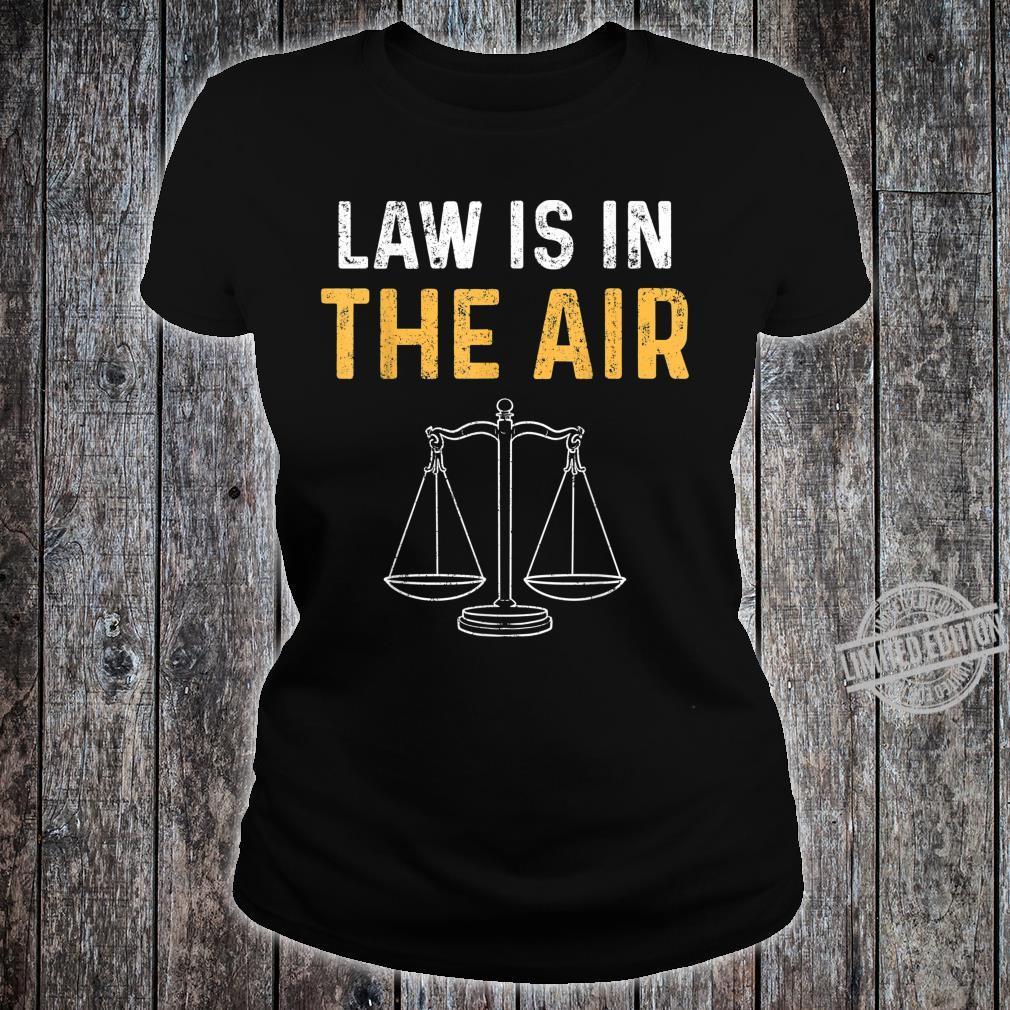 Gesetz Rechtsanwalt Jura Studium Richter Student Shirt ladies tee