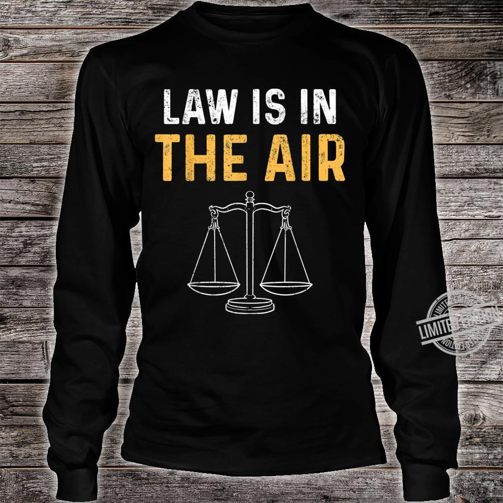 Gesetz Rechtsanwalt Jura Studium Richter Student Shirt long sleeved