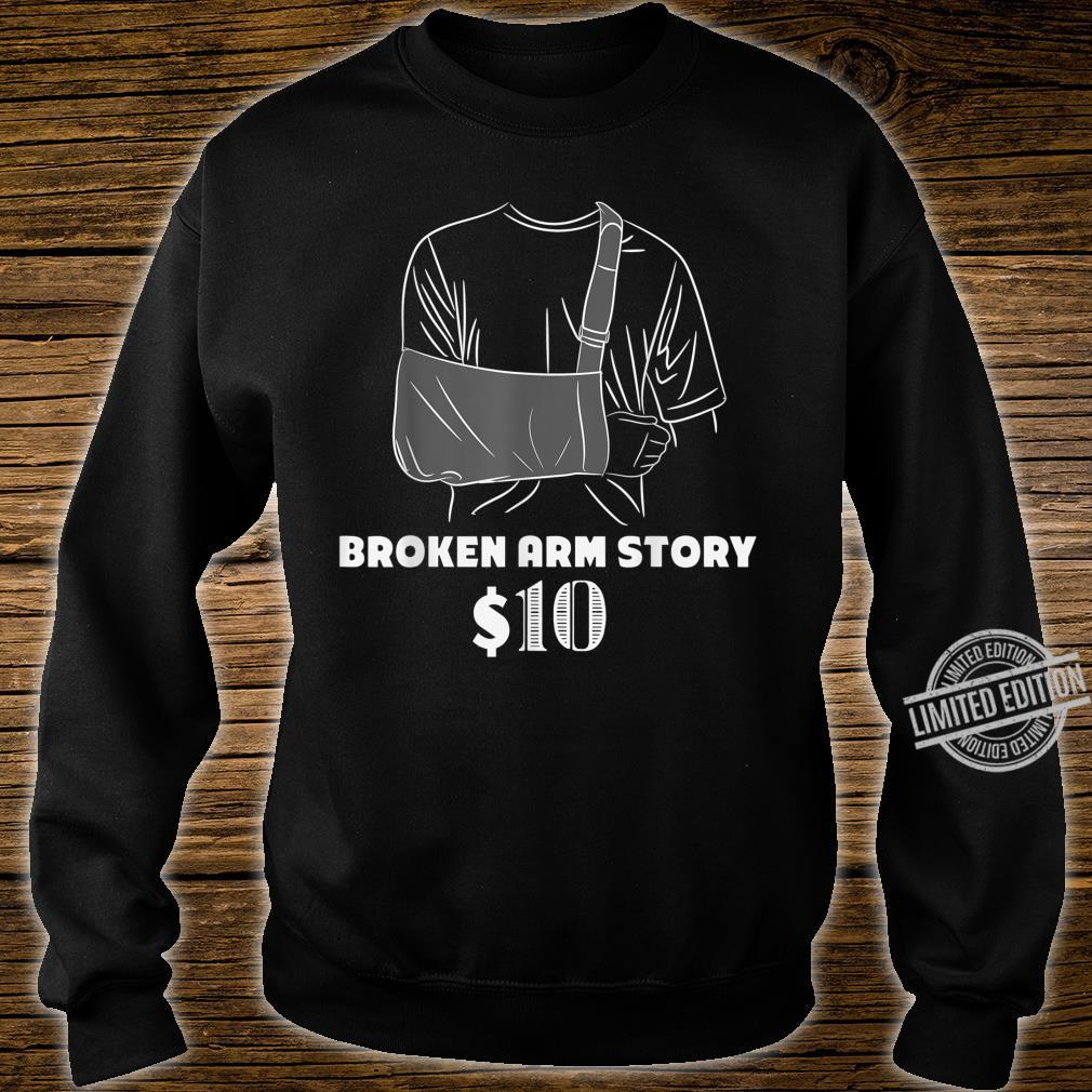 Get Well For Broken Arm Broken Arm Story Shirt sweater