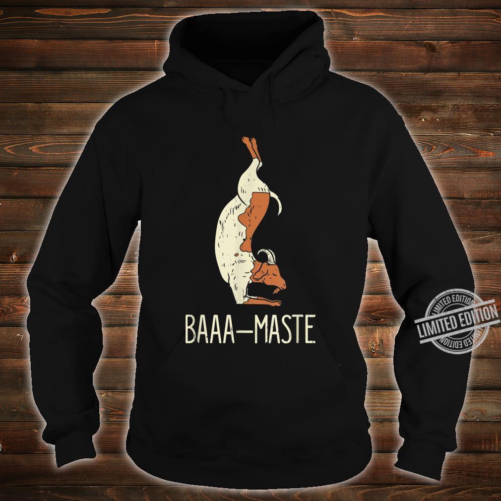 Goat Yoga Design Baaa Maste I Namaste I Inner Peace I Yogi Shirt hoodie