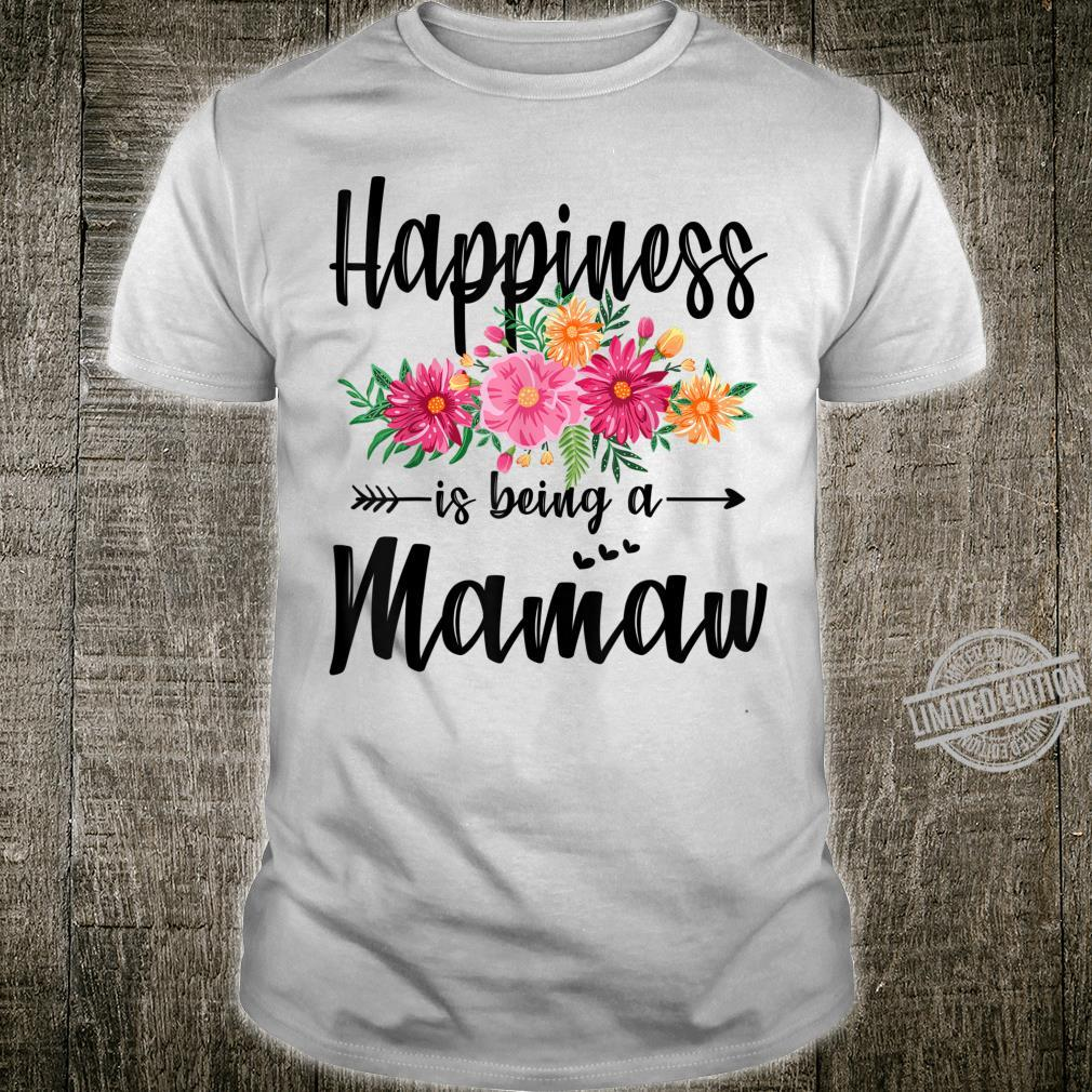 Happiness Is Being A Mamaw Mother's Day Shirt
