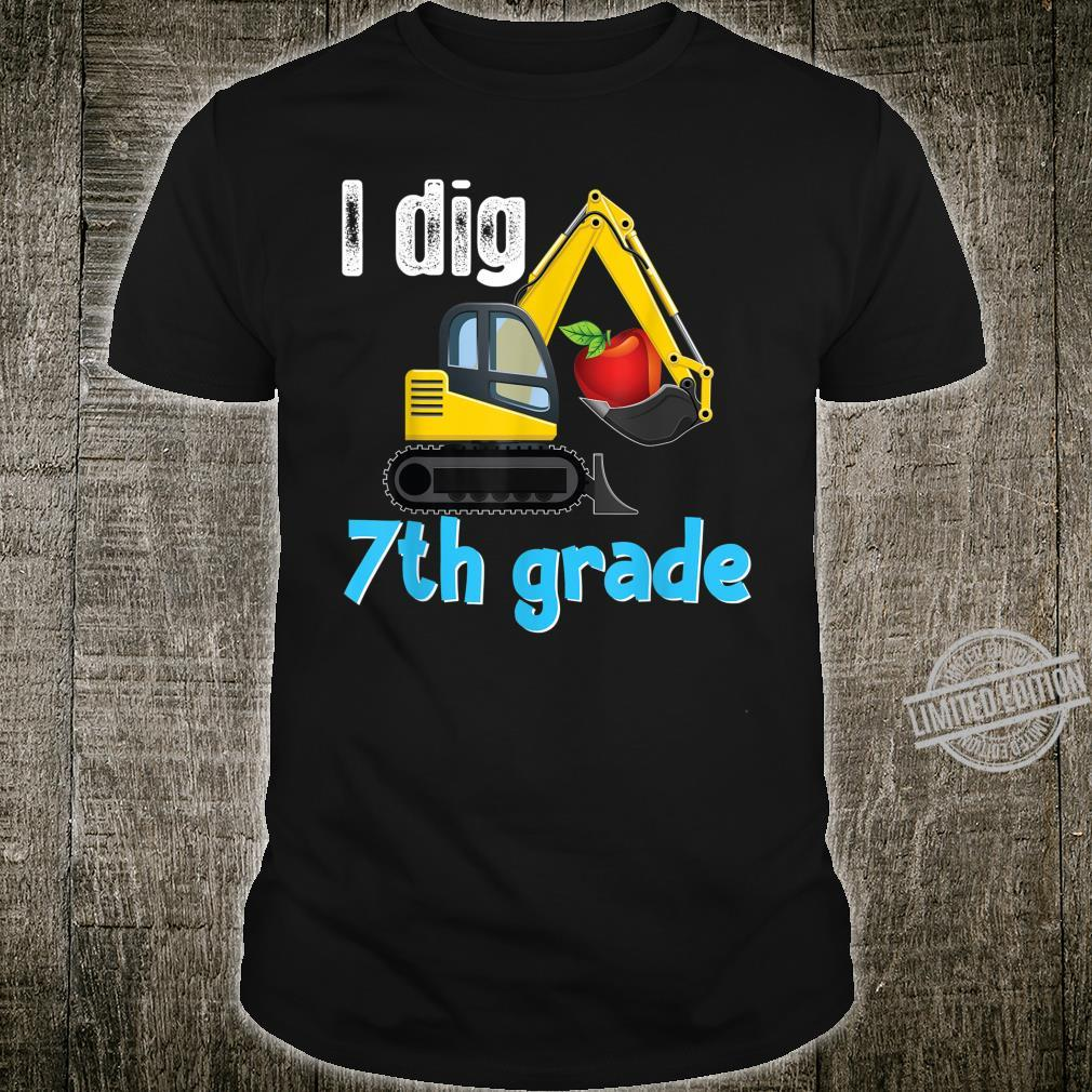 I Dig 7th Grade Excavator Truck Digging Back To School Shirt