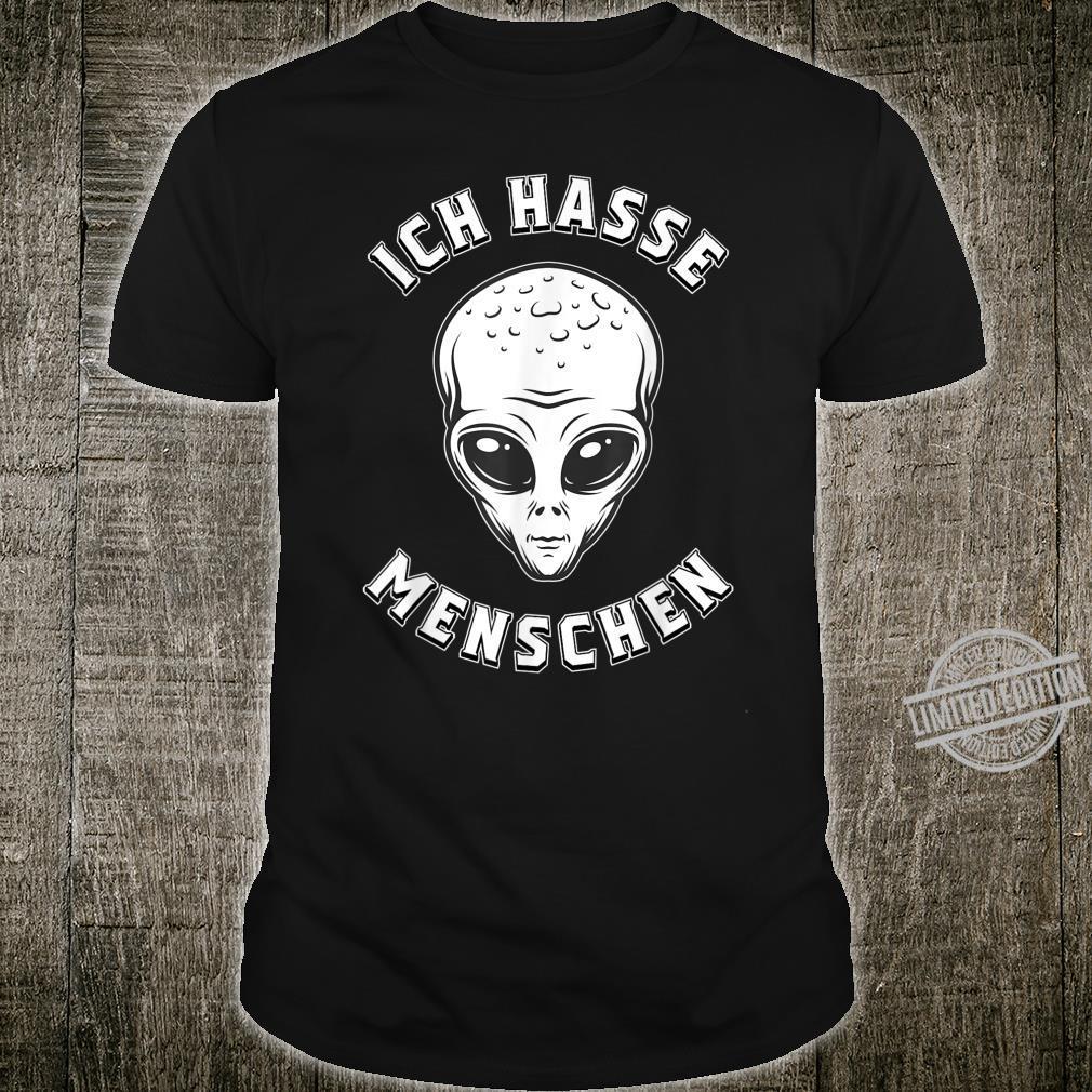 Ich Hassechen Statement Alien Shirt