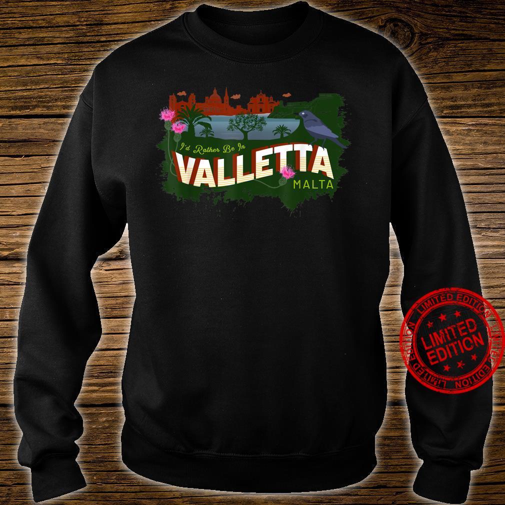 Ich wäre lieber in Valletta Malta Vintage Souvenir Shirt sweater
