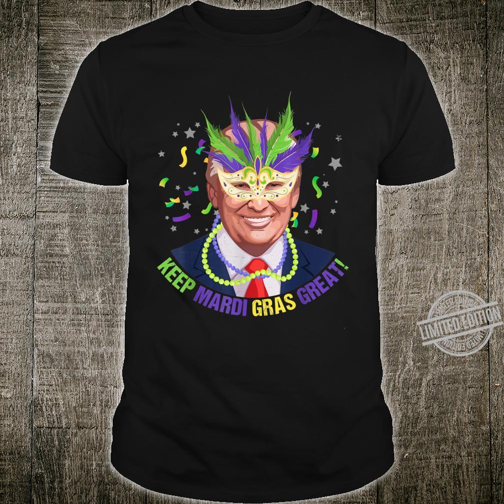 Keep Mardi Gras Great Trump Mardi Gras 2020 Shirt