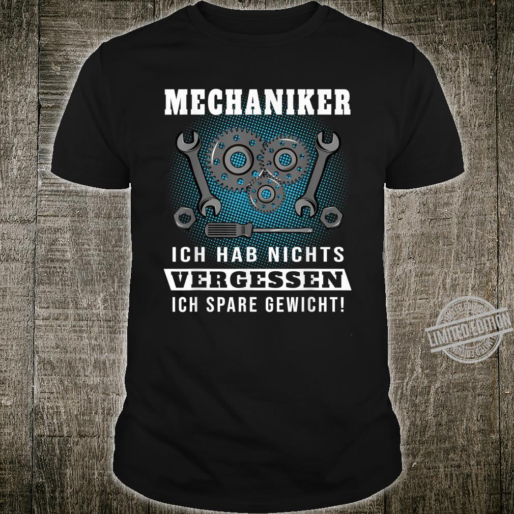 Lustiger Mechaniker Spruch Werkstatt Schrauber Geschenk Shirt