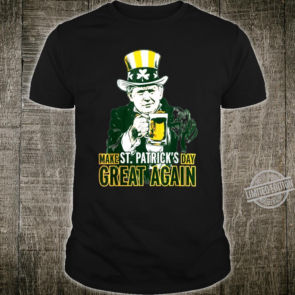 Make St patricks day great again Trump Shirt