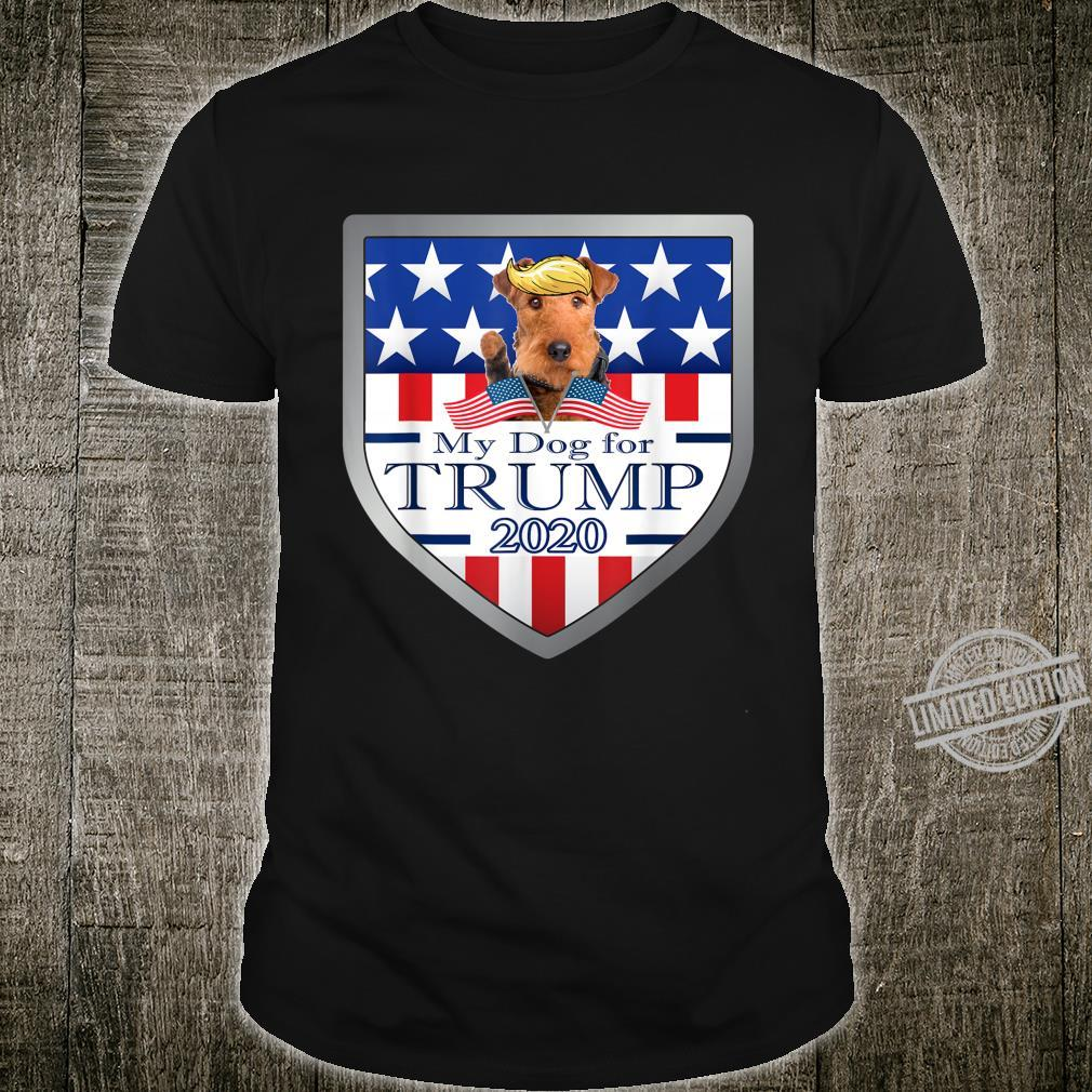 My Airedale Terrier For Trump Shirt