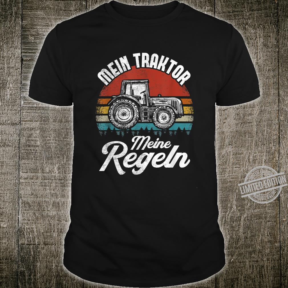 My Tractor My Rules Farmer Saying Bauer Shirt