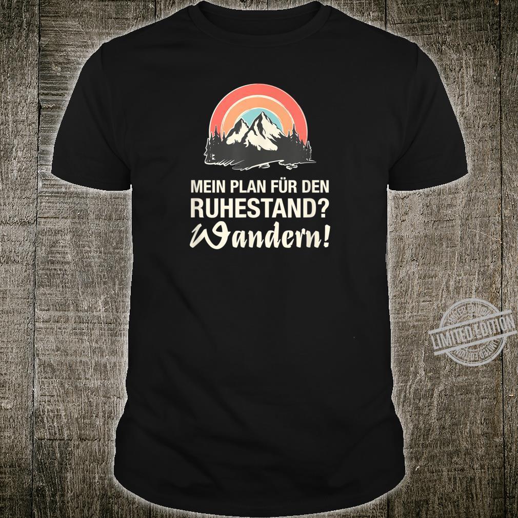 My plan for retirement Hiking Pensioner Shirt