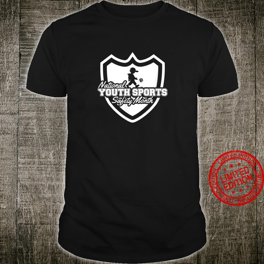 National Youth Sports Safety Month Shirt