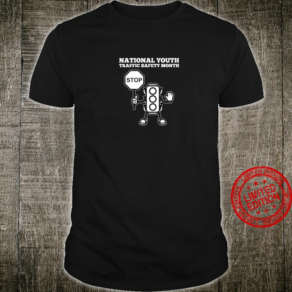 National Youth Traffic Safety Month Shirt