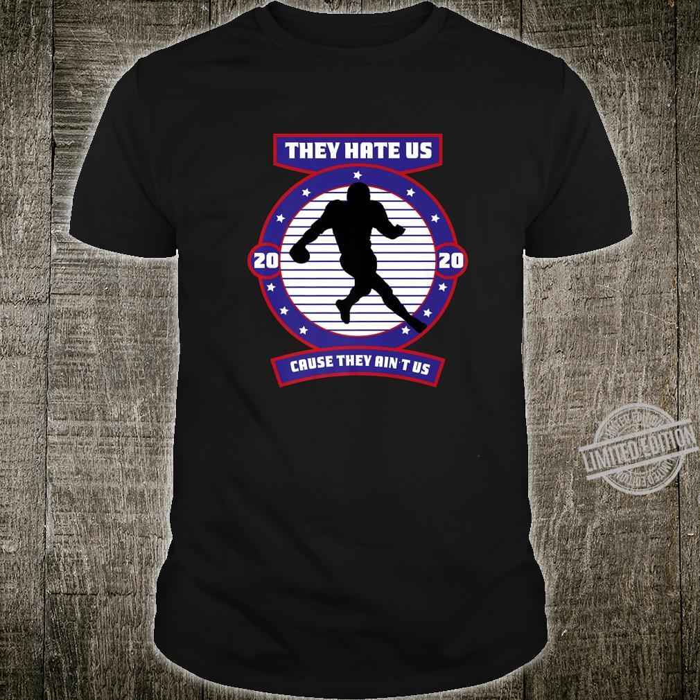 New england fan,they hate us cause they ain`t us.new patrio Shirt