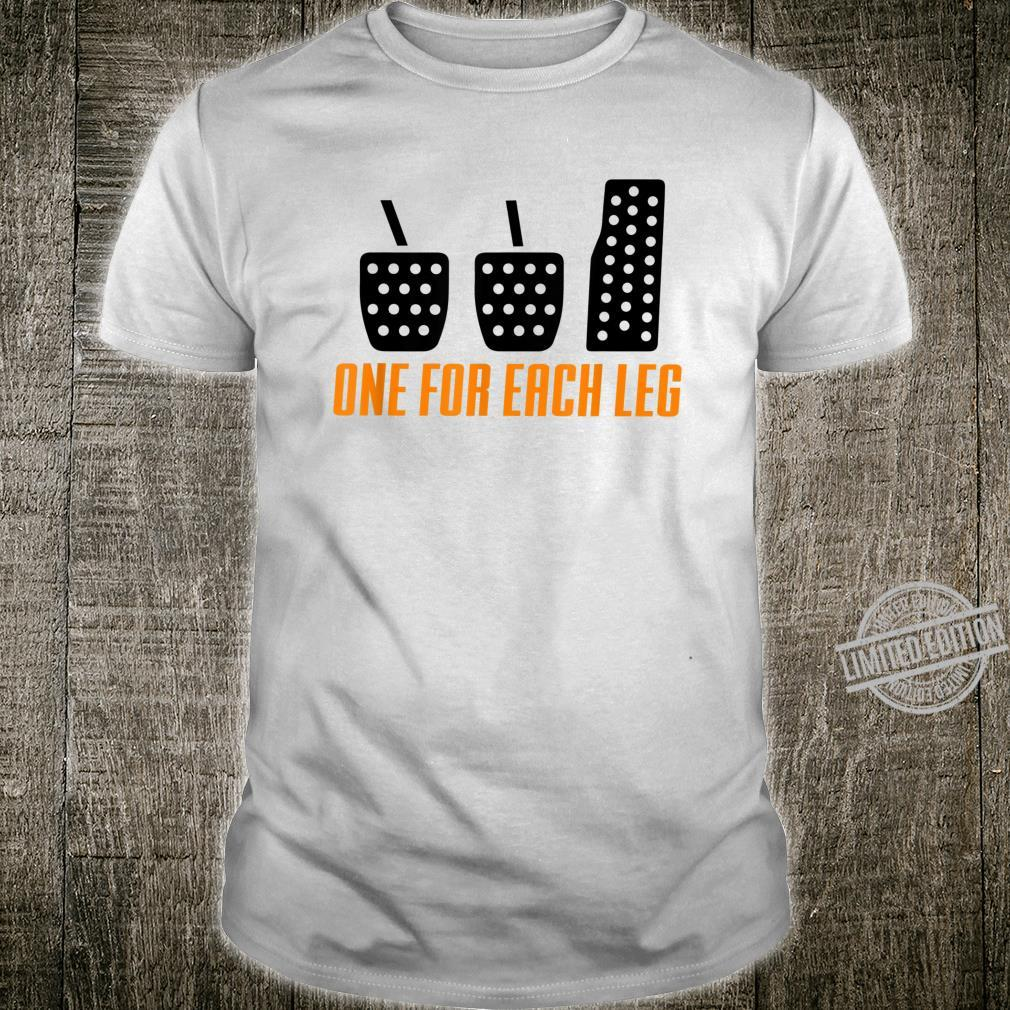 One For Each Leg Car Enthusiast & Mechanic Shirt