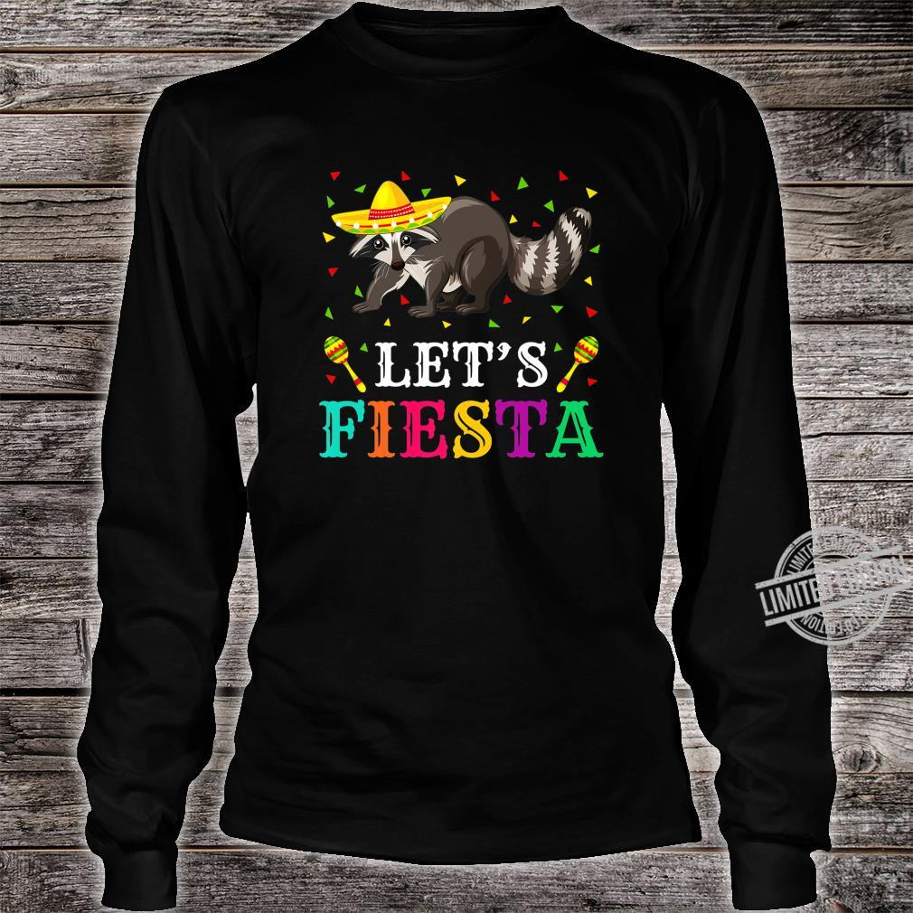 Raccoons Animal Lets Fiesta Cinco De Mayo Raccoon Shirt long sleeved