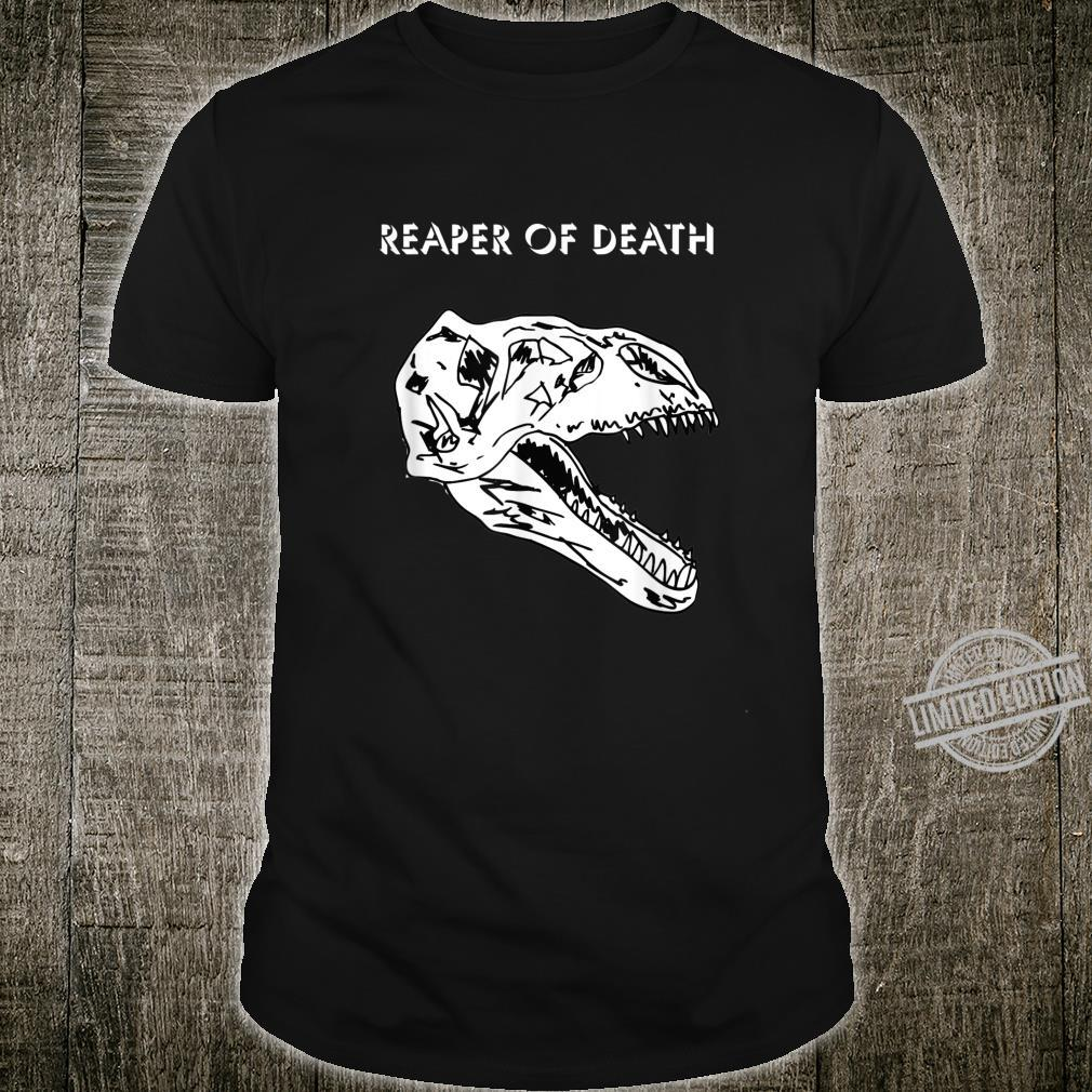 Reaper of Death New Dinosaur Species Related to TRex Shirt